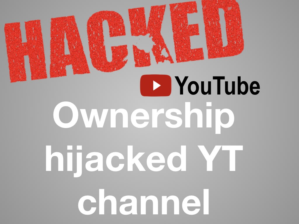 YouTube Spam Control Help for hijacked YouTube channel